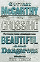 The Crossing (Border Trilogy) by Cormac McCarthy(2009-10-27)