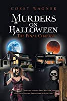 Murders on Halloween: The Final Chapter