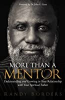 More than a Mentor: Understanding and Growing in Your Relationship with Your Spiritual Father [並行輸入品]