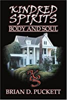 Kindred Spirits: Body and Soul