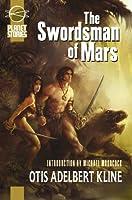 The Swordsman of Mars (Planet Stories)