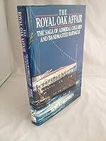 The Royal Oak Affair: The Saga of Admiral Collard and Bandmaster Barnacle