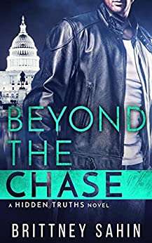 Beyond the Chase (Hidden Truths Book 2) by [Sahin, Brittney]
