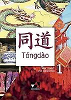 Tóngdào. Arbeitsheft 1: Unterrichtswerk fuer Chinesisch. Zu den Lektionen 1-10