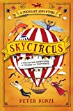 Skycircus (The Cogheart Adventures)