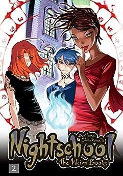 Nightschool Vol. 2: The Weirn Books by [Yen Press]