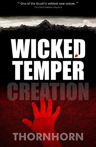 Download Wicked Temper Creation (Thornhorn Southern Gothic) (English Edition) B00ZDDSBWS