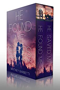 He Found Me & He Saved Me: Bundled by [Barbetti, Whitney]
