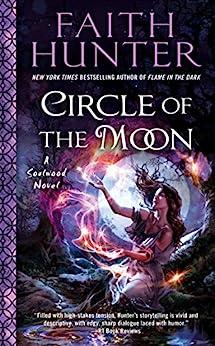 Circle of the Moon (A Soulwood Novel Book 4) by [Hunter, Faith]