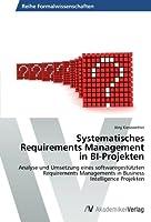 Systematisches Requirements Management in Bi-Projekten