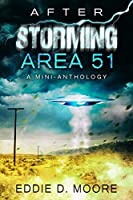 After Storming Area 51: A Mini-anthology