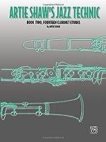 Artie Shaw's Jazz Technic: Book Two, Fourteen Clarinet Etudes