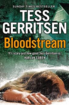 Bloodstream by [Gerritsen, Tess]