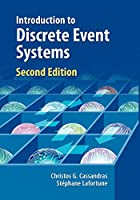 Introduction to Discrete Event Systems: Second Edition