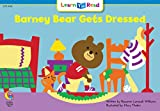 Barney Bear Gets Dressed (Math Learn to Read)