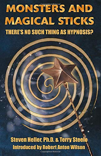 Download Monsters and Magical Sticks: There's No Such Thing As Hypnosis? 1935150634