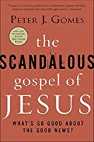 The Scandalous Gospel of Jesus: What's So Good About the Good News?【洋書】 [並行輸入品]