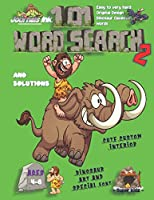 101 Word Search for Kids 2: SUPER KIDZ Book. Children - Ages 4-8 (US Edition). Caveman Mammoth, Green, Dinosaur Words with custom art interior. 101 Puzzles w solutions - Easy to Hard Vocabulary Words -Unique challenges and learning for fun activity time (Superkidz - Dino Word Search for Kids)