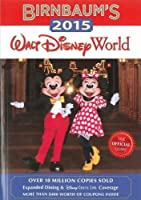 Birnbaum's 2015 Walt Disney World: The Official Guide (Birnbaum Guides)