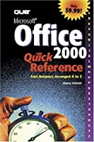 Microsoft Office 2000 Quick Reference (Que Quick Reference Series)