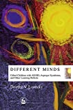 Different Minds: Gifted Children With Ad/Hd, Asperger Syndrome, and Other Learning Deficits 画像