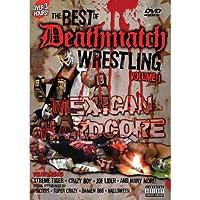 The Best of Deathmatch Wrestling, Vol. 1 - Mexican Hardcore [並行輸入品]