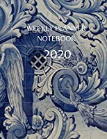 Weekly Planner Notebook: 2020 Year At A Glance Calendar and Organizer