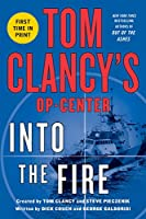 Into the Fire (Tom Clancy's Op-center)