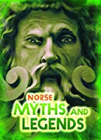 Norse Myths and Legends (All about Myths)