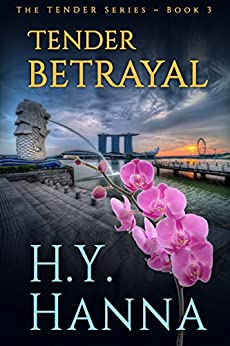 TENDER BETRAYAL: The TENDER Mysteries ~ Book 3 by [Hanna, H.Y.]