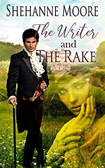 The Writer and the Rake by [Moore, Shehanne]