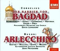 Cornelius: Der Barbier Von Bagdad / Busoni: Arlecchino (1994-09-20)