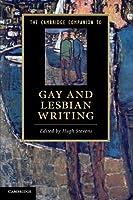 The Cambridge Companion to Gay and Lesbian Writing (Cambridge Companions to Literature)