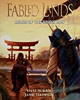 Lords of the Rising Sun: Large format edition (Fabled Lands)