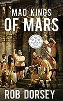 Mad Kings of Mars (Barsoom Pentalogy)