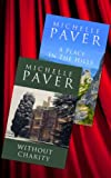 The Magic Of Michelle Paver: Without Charity & A Place In The Hills (English Edition)