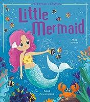 Little Mermaid (Fairytale Classics)