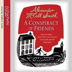 A Conspiracy of Friends (2011 Hachette Digital UK) - Alexander McCall Smith