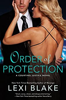 Order of Protection (A Courting Justice Novel) by [Blake, Lexi]