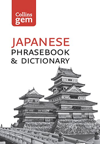 Collins Japanese Dictionary and Phrasebook Gem Edition: Essential phrases and words in mini travel format (Collins Gem)