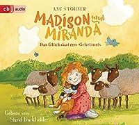 Madison und Miranda - Das Glueckskatzen-Geheimnis