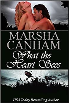 What the Heart Sees by [Canham, Marsha]