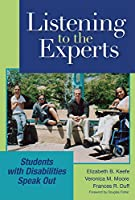 Listening to the Experts: Students With Disabilities Speak Out