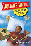 Julian, Dream Doctor (Julian's World)