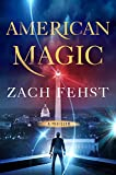 American Magic: A Thriller (English Edition)