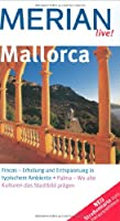 Mallorca: Fincas - Erholung und Entspannung in typischem Ambiente. Palma - Wo alte Kulturen das Stadtbild praegen