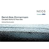 Zimmermann: Complete Works For Piano Solo by Andreas Skouras
