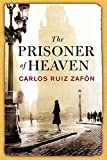 The Prisoner of Heaven: The Cemetery of Forgotten Books 3