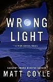 Wrong Light (The Rick Cahill Series)