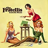 THE FRATELLIS/COSTEL
